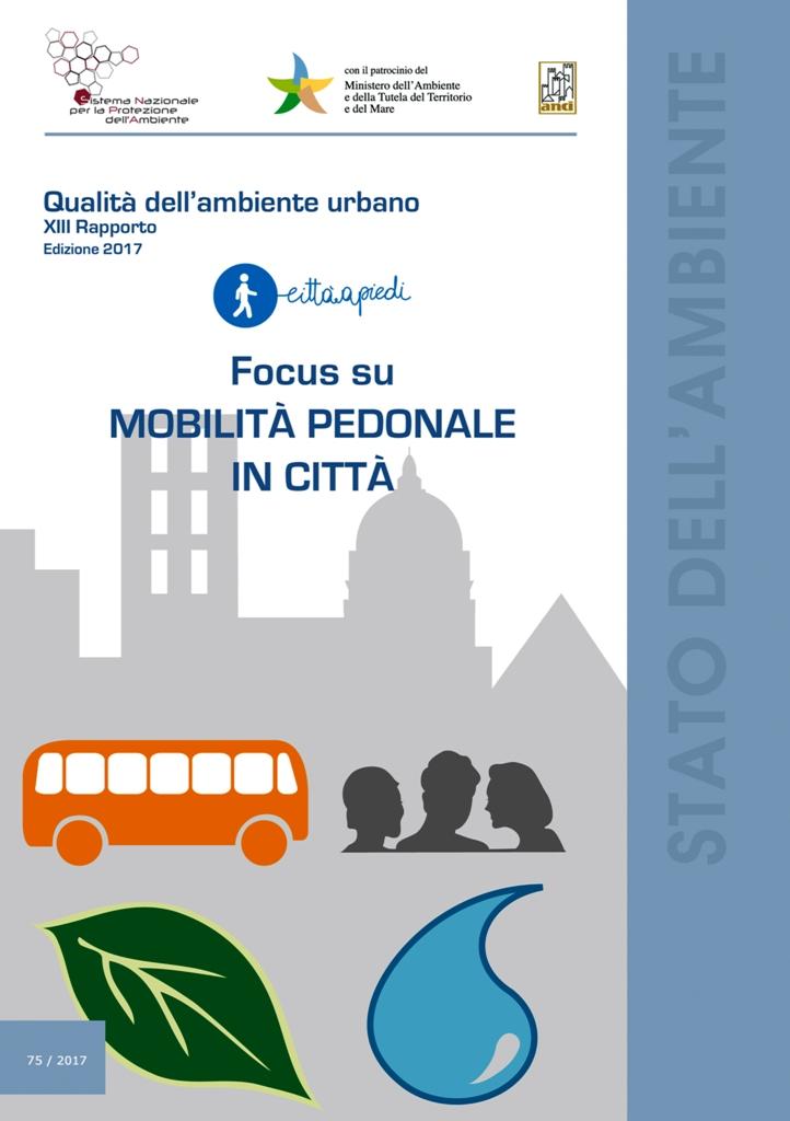 XIII Rapporto. Focus su Mobilità pedonale in città