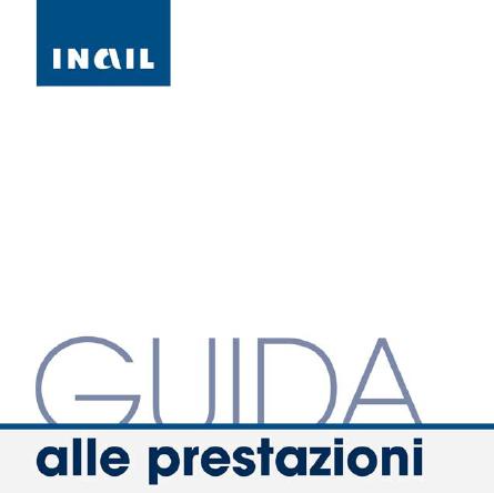 Guida alle prestazioni INAIL