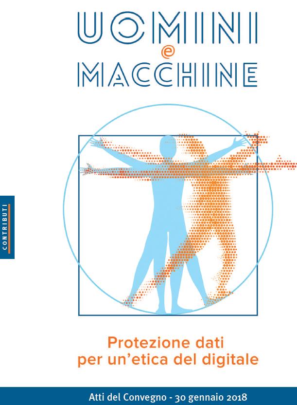 Uomini e macchine. Protezione dati per un´etica del digitale
