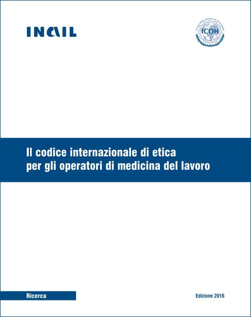 Codice internazionale di etica per gli operatori di medicina del lavoro