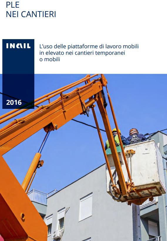 L'uso delle piattaforme di lavoro mobili in elevato nei cantieri temporanei o mobili