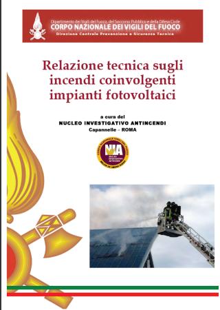 Relazione tecnica sugli incendi coinvolgenti impianti fotovoltaici
