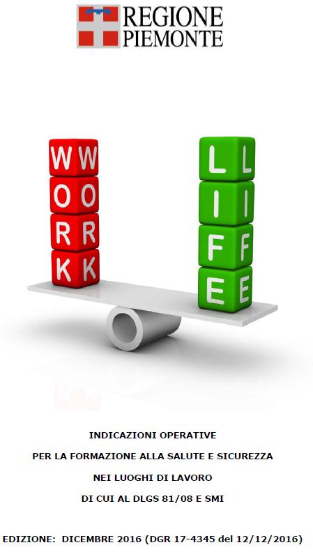 Indicazioni operative per la formazione in materia di salute e sicurezza del lavoro, aggiornate all'Accordo Stato Regioni 128/CSR del 7 luglio 2016
