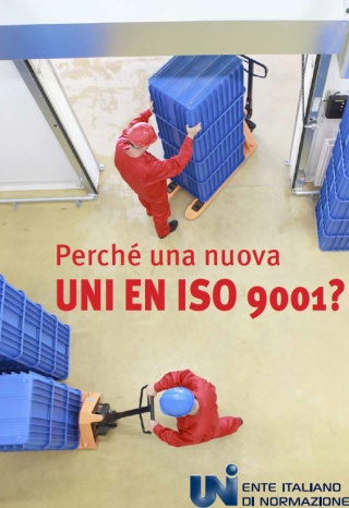 Perché una nuova UNI EN ISO 9001