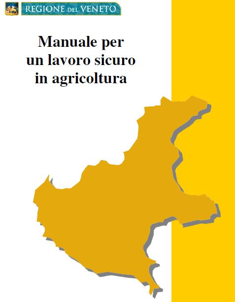 Manuale per un lavoro sicuro in agricoltura