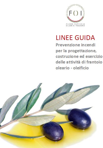 Linee guida prevenzione incendi frantoio oleario-oleificio