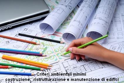 Adozione dei criteri ambientali minimi per l