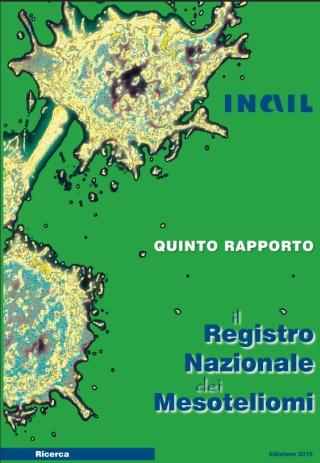 Registro Nazionale dei Mesoteliomi - V Rapporto
