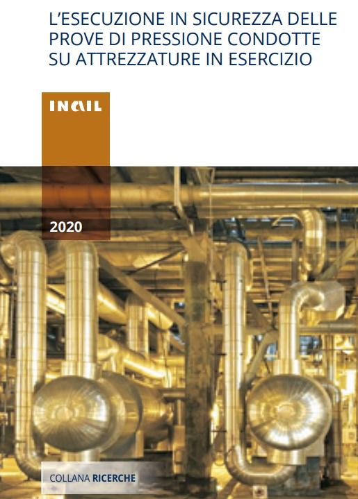 L'esecuzione in sicurezza delle prove di pressione condotte su attrezzature in esercizio